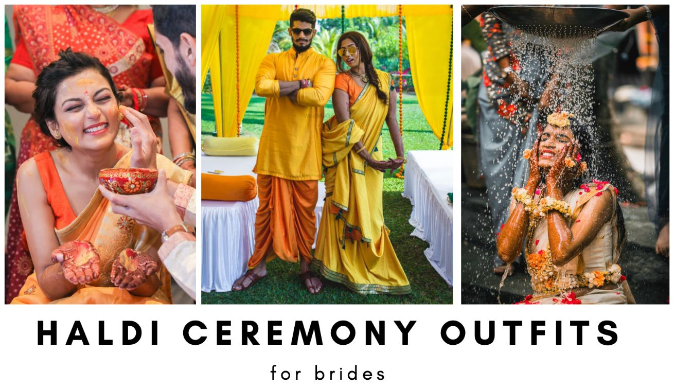 Haldi Ceremony Outfits & Dresses for Brides